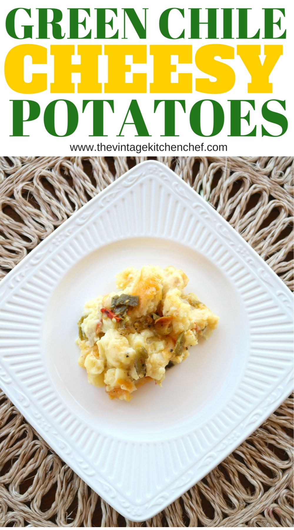 Green Chile Cheesy Potatoes mingles together cheesy mashed potatoes with the spiciness of flavorful green chile. Great as a side dish or main entree.