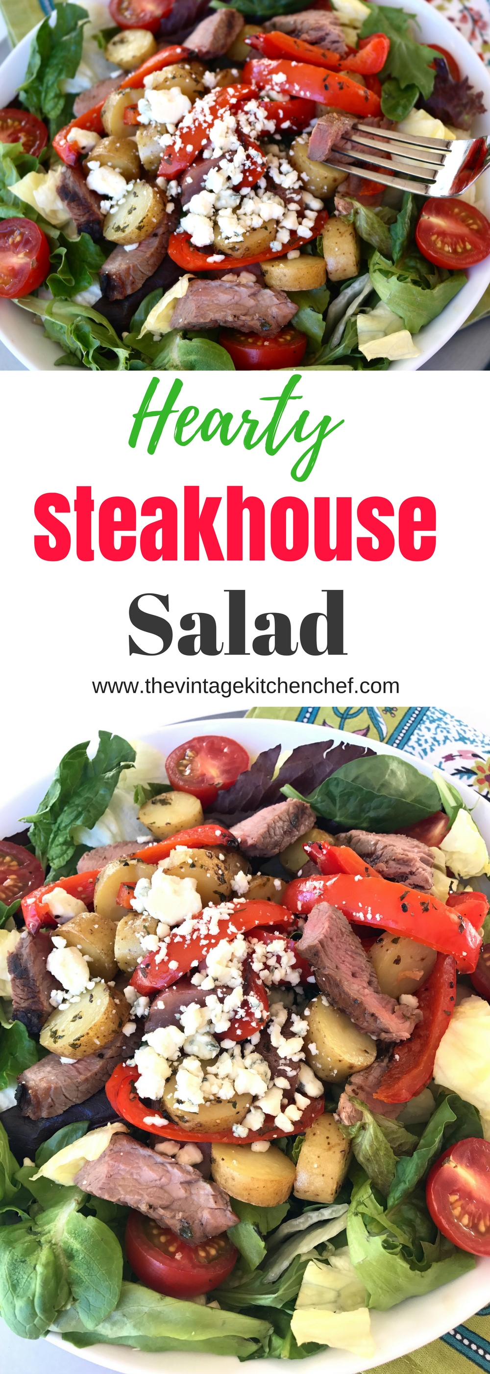 Hearty Steakhouse Salad is a real meat and potatoes meal! This yummy salad has all the flavors of your favorite steakhouse meal.